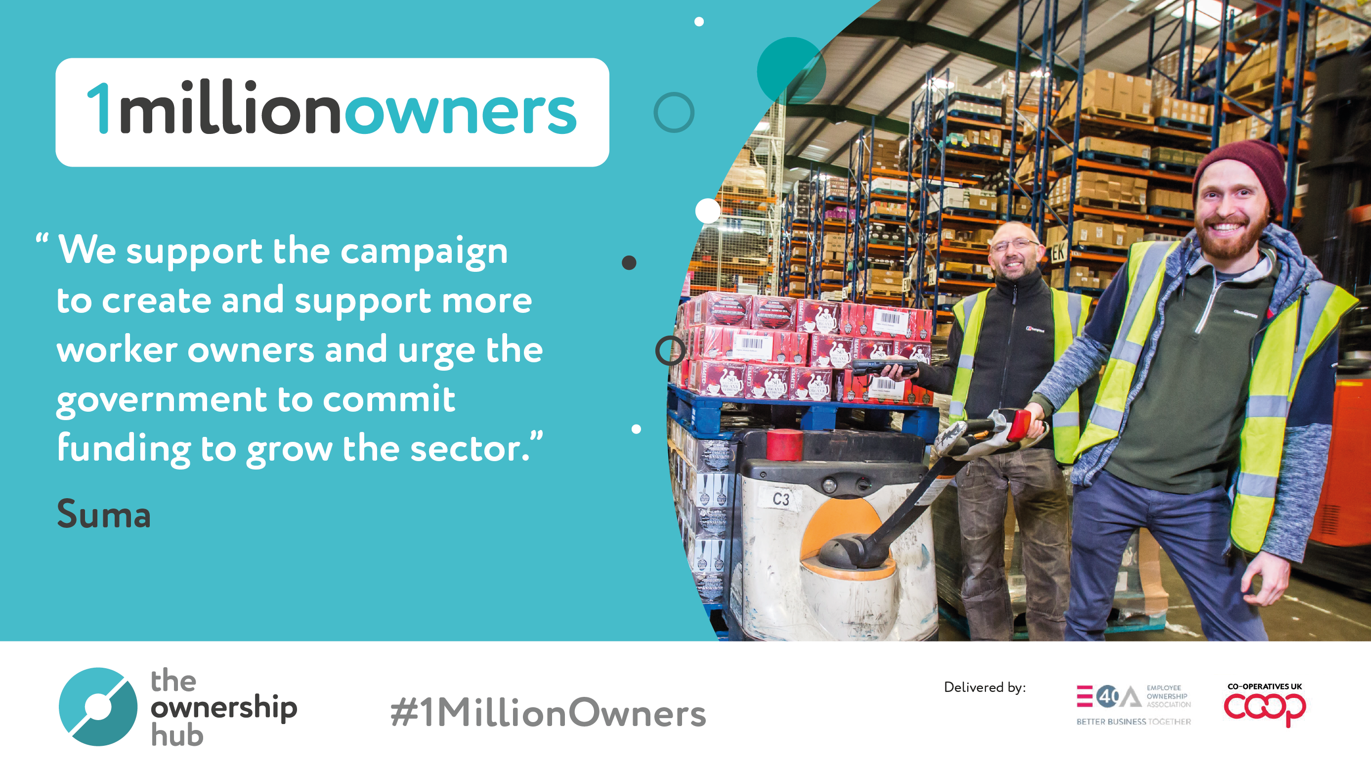 We support the campaign to create and support more worker owners and urge the government to commit funding to grow the sector