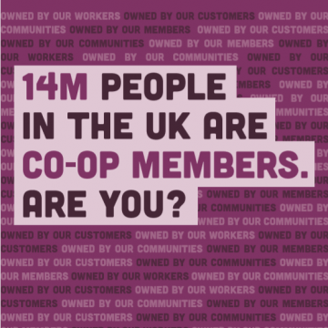 14m people in the UK are co-op members. Are you?