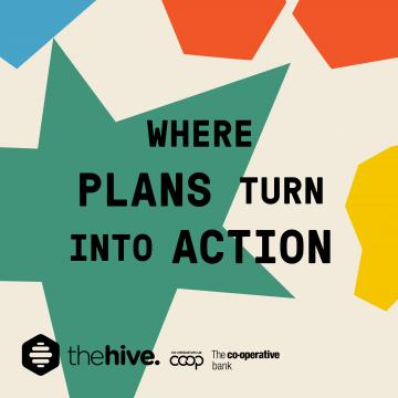 The Hive – where plans turn into action